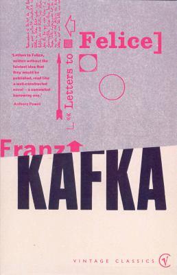 Letters to Felice: Kafka