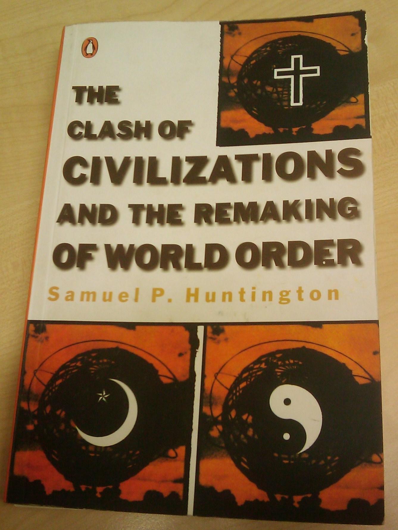 అంతా మత గవాక్షంలోనుంచే (The clash of civilizations )